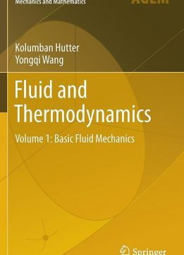 Download ebook Fluid & Thermodynamics: Volume 1: Basic Fluid Mechanics