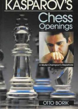 Download ebook Kasparov's Chess Openings: A World Champion's Repertoire