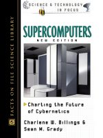 Supercomputers: Charting the Future of Cybernetics (2nd edition)