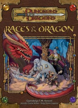 Download ebook Races of the Dragon (Dungeons &Dragons d20 3.5 Fantasy Roleplaying Supplement)