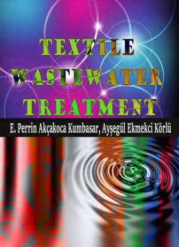 Download ebook Textile Wastewater Treatment