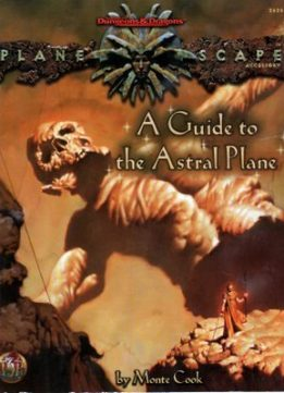Download ebook A Guide to the Astral Plane (D&D/Planescape)