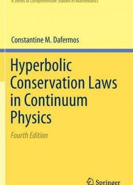 Download ebook Hyperbolic Conservation Laws in Continuum Physics, Fourth Edition