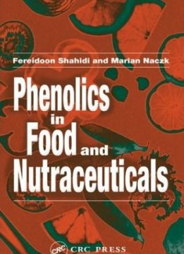 Download ebook Phenolics in Food & Nutraceuticals