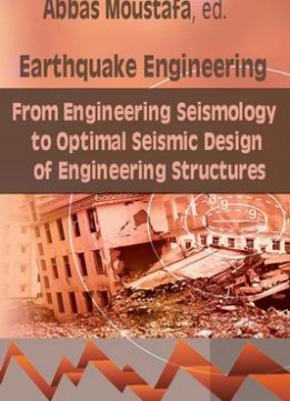 Download ebook Earthquake Engineering: From Engineering Seismology to Optimal Seismic Design...