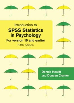 Download ebook Introduction to SPSS Statistics in Psychology: For Version 19 & Earlier (5th edition)
