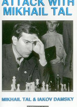 Download ebook Attack with Mikhail Tal (Cadogan Chess Books)