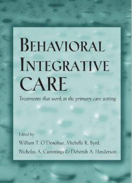 Download Behavioral Integrative Care: Treatments That Work in the Primary Care Setting
