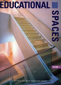 Download ebook Educational Spaces: A Pictorial Review - Volume 1