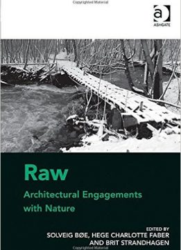 Download Raw: Architectural Engagements with Nature