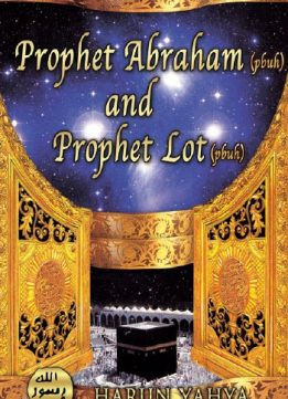 Download ebook The Prophet Abraham (pbuh) & the Prophet Lot (pbuh)