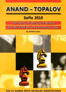 Download ebook Anand vs Topalov Sofia 2010