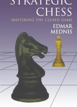 Download ebook Strategic Chess: Mastering the Closed Game (Dover Chess)