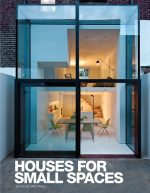 Houses for Small Spaces