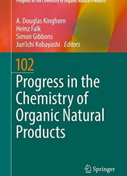 Download ebook Progress in the Chemistry of Organic Natural Products 102
