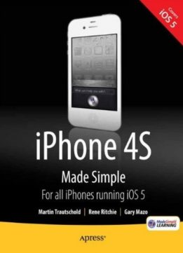Download iPhone 4S Made Simple: For iPhone 4S & Other iOS 5-Enabled iPhones