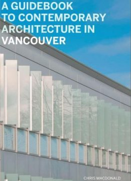 Download ebook A Guidebook to Contemporary Architecture in Vancouver