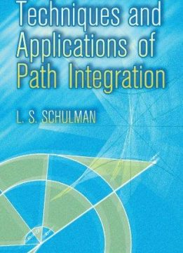 Download ebook Techniques & Applications of Path Integration