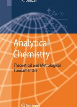 Download ebook Analytical Chemistry: Theoretical & Metrological Fundamentals