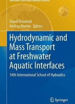 Download ebook Hydrodynamic & Mass Transport at Freshwater Aquatic Interfaces