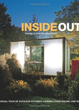 Download ebook Inside Out: Outdoor Kitchens & Garden Living Rooms