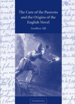 Download ebook The Cure of the Passions & the Origins of the English Novel