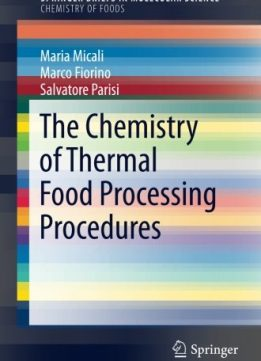 Download ebook The Chemistry of Thermal Food Processing Procedures