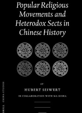 Download ebook Popular Religious Movements & Heterodox Sects in Chinese History
