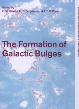 Download ebook The Formation of Galactic Bulges