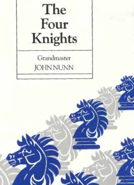 Download ebook New Ideas in the Four Knights (Batsford Chess Library)
