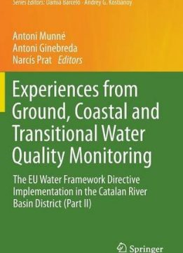 Download ebook Experiences from Ground, Coastal & Transitional Water Quality Monitoring