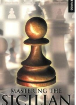 Download ebook Mastering the Sicilian (Batsford Chess Books)