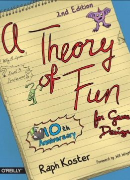 Download ebook Theory of Fun for Game Design