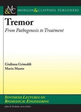 Download Tremor: From Pathogenesis to Treatment