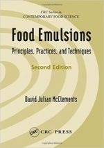 Food Emulsions: Principles, Practices, and Techniques, Second Edition