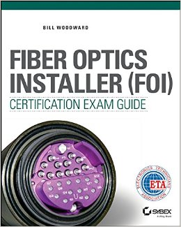 Download Fiber Optics Installer (FOI) Certification Exam Guide