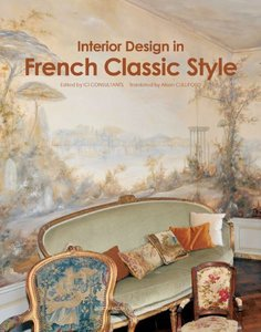 Download ebook Interior Design in French Classic Style