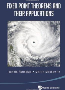Download ebook Fixed Point Theorems & Their Applications