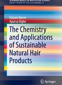 Download ebook The Chemistry & Applications of Sustainable Natural Hair Products