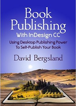 Download ebook Book Publishing With InDesign CC