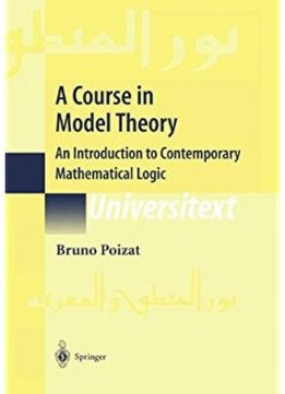 Download ebook A Course in Model Theory