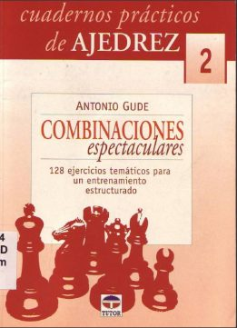 Download ebook Cuadernos Prácticos de Ajedrez 2 Combinaciones Espectaculares