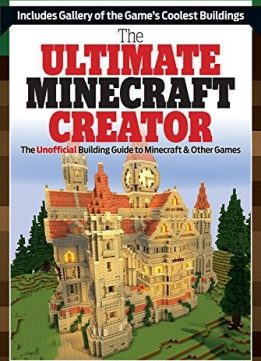 Download ebook The Ultimate Minecraft Creator