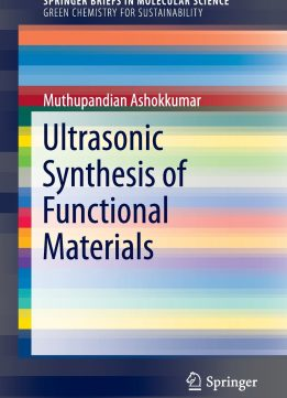 Download ebook Ultrasonic Synthesis of Functional Materials