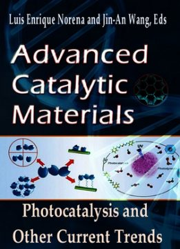 Download ebook Advanced Catalytic Materials: Photocatalysis & Other Current Trends