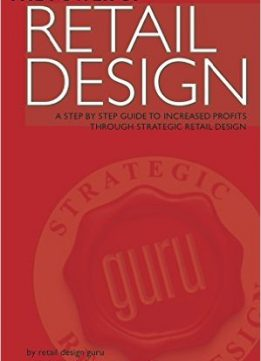 Download ebook The Power Of Retail Design