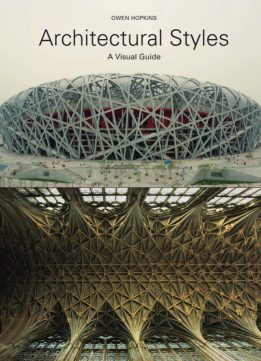 Download ebook Architectural Styles: A Visual Guide