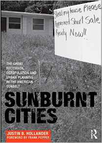 Download ebook Sunburnt Cities: The Great Recession, Depopulation & Urban Planning in the American Sunbelt
