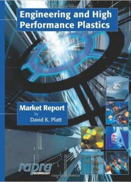 Download ebook Engineering & High Performance Plastics