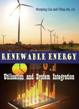 Download ebook Renewable Energy: Utilisation & System Integration